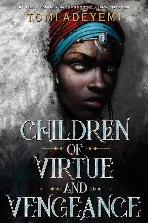 reading lately - children of virtue and vengeance